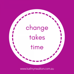 change habits takes time