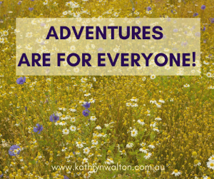 wild flowers in background with text that says adventures are for everyone