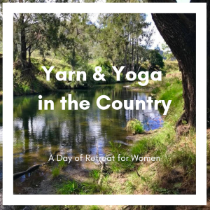 Yarn & Yoga in the Country